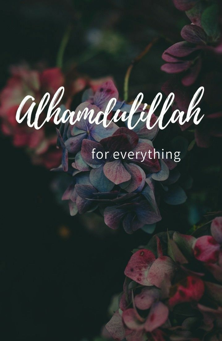 Muslim Love Quotes Tumblr Alhamdulillah For Everything
